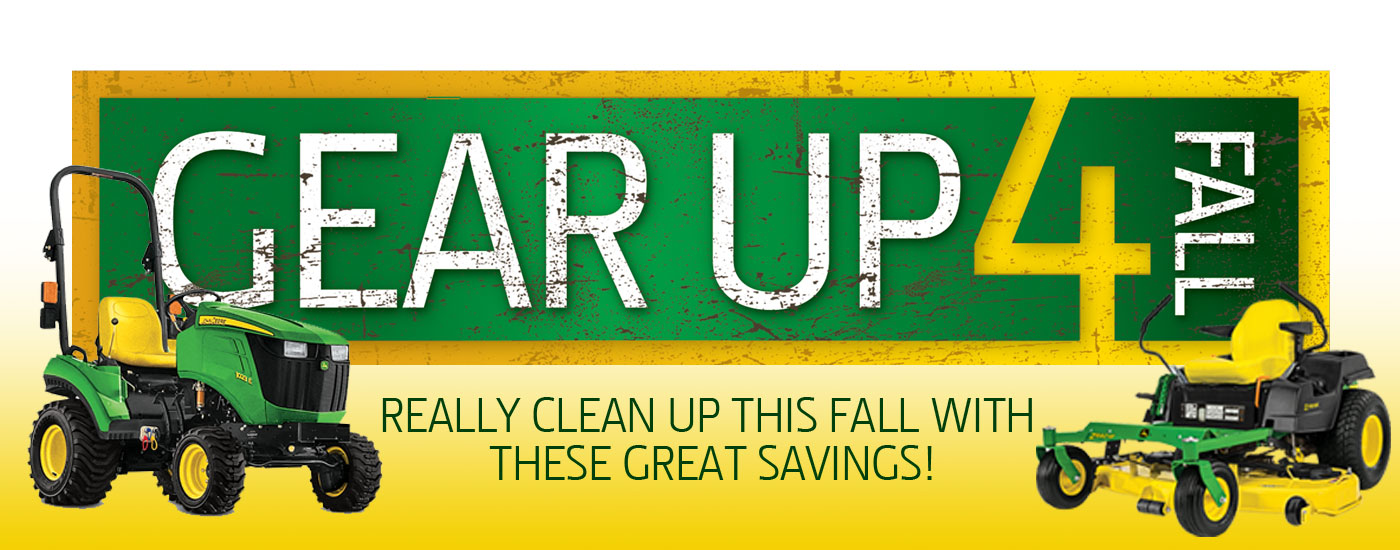 Gear Up For Fall offers from Premier Equipment and John Deere