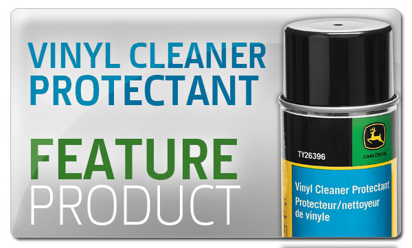 Premier Equipment John Deere Vinyl Cleaner and Protectant Feature Product